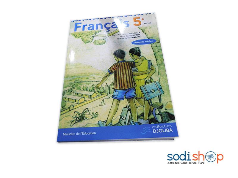 Livre De Francais Niveau 5eme Annee Collection Djoliba Nouvelle Edition Pa0085